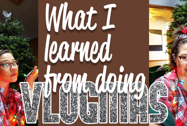 What I learned doing Vlogmas