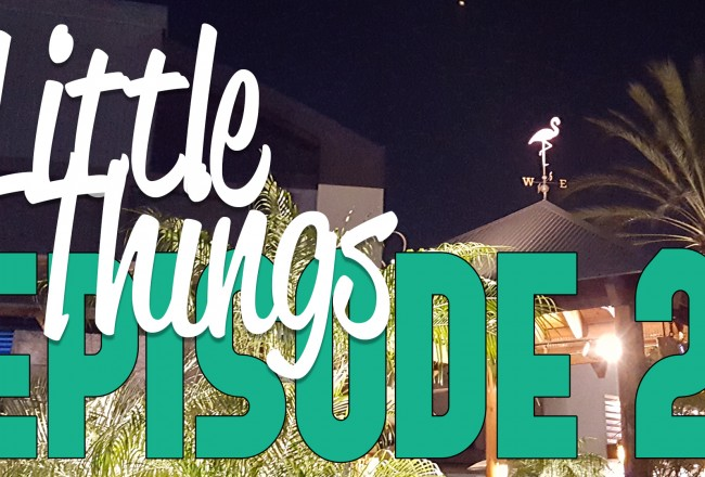 Little Things Episode 2 - Blanket Fort Adventures