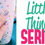 The Little Things – my new YouTube series!