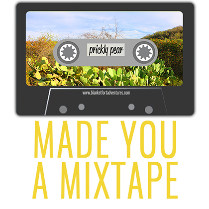 Mixtape Prickly Pear Playlist