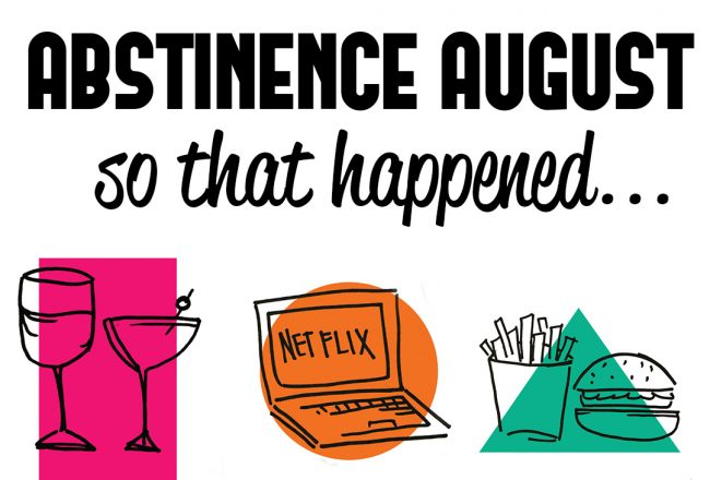 Abstinence August_ Life Challenge