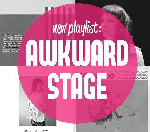 Awkward Stage Playlist Mixtape