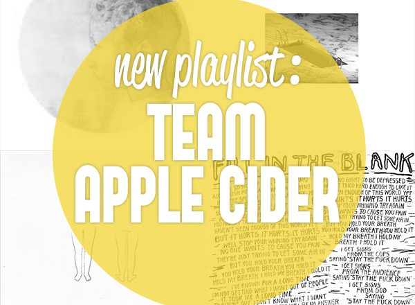 Team Cider Playlist Mixtape