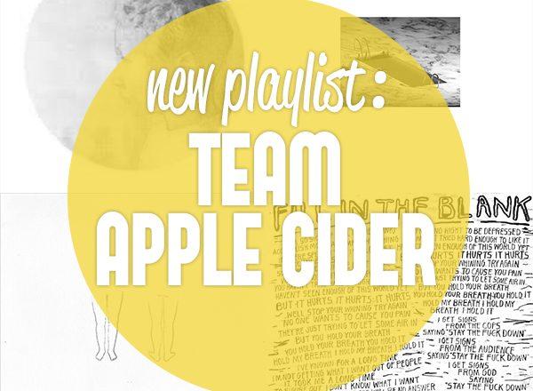 Team Cider Playlist Mixtape