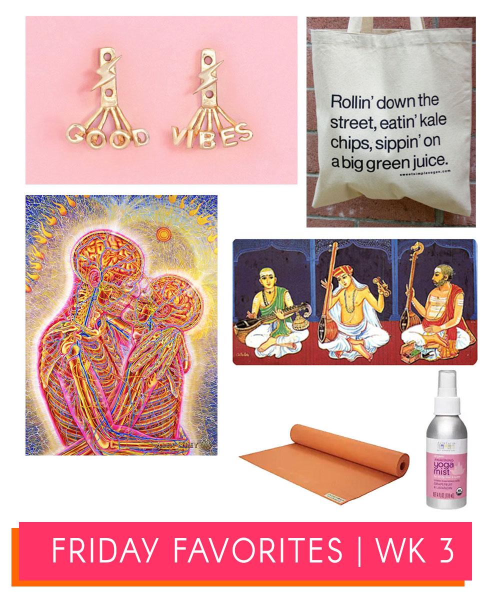 Friday Favorites Week 3 Yoga Good Vibes